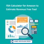 Key Items Of amazon fba revenue calculator
