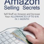 The Secret Life Of how to sell on amazon